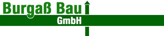 Burgass-Bau